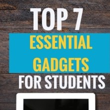 Top 7 Essential Gadgets for Students