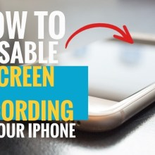 How to Disable Screen Recording on Your iPhone