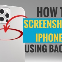 How to Screenshot on iPhone using Back Tap
