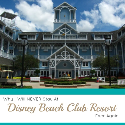 10 Reasons Why You Should Never Stay at Disney's Beach Club Resort