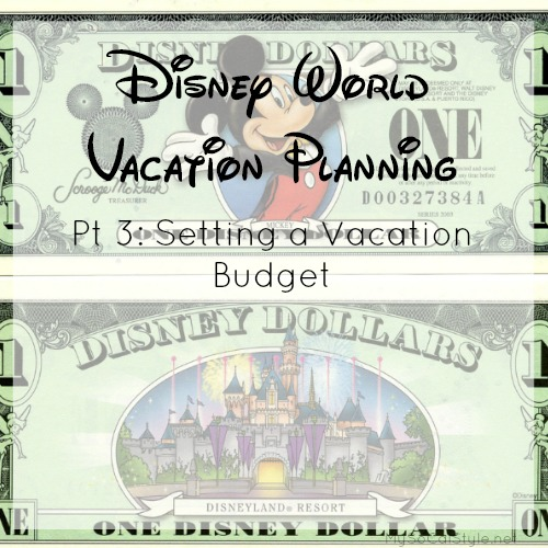 Disney World Planning Pt 3: Setting a Budget for Disney