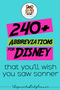 240+ Disney Abbreviations You Need to Know | The Pixie