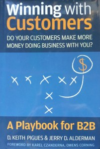Winning with Customers helps you measure you much YOUR product or service helps your customers make more money.