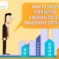 What to choose when buying a Housing Society Management Software?