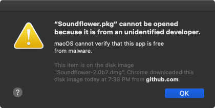 Soundflower Cannot Be Opened Error Message