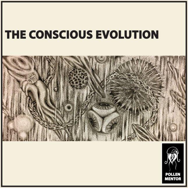 The Conscious Evolution