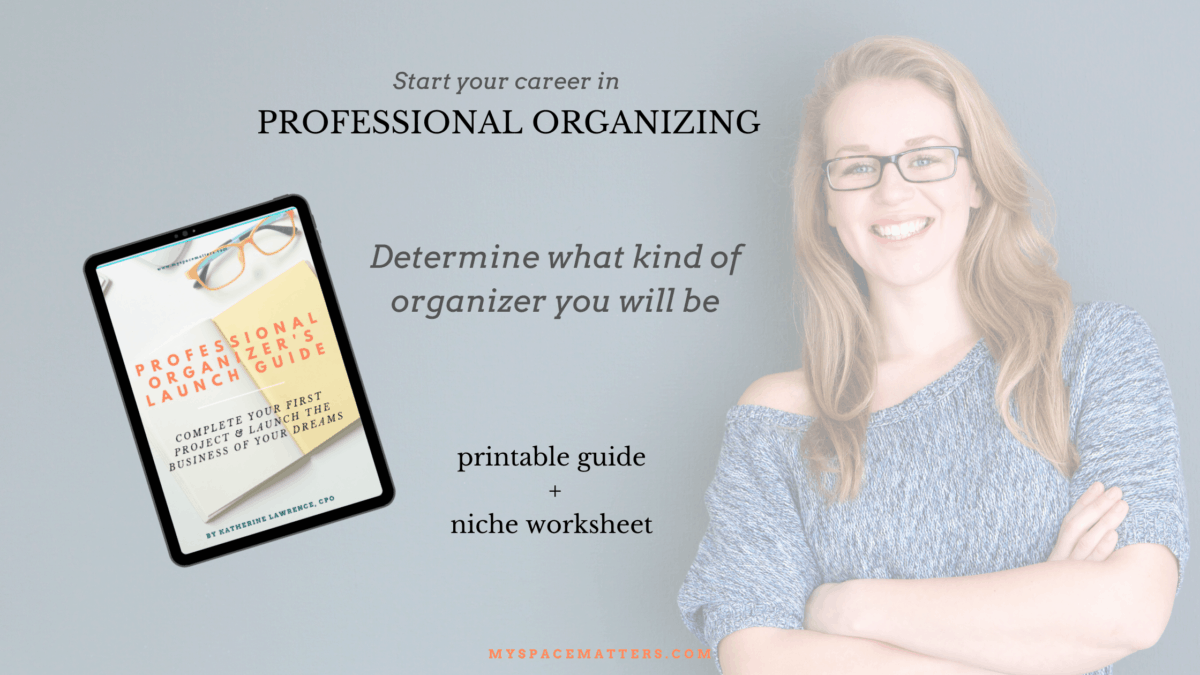 launch your organizing business