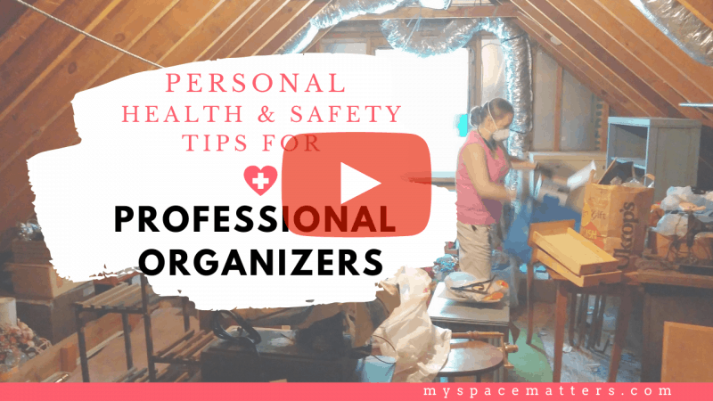5 Health and Safety Tips for Professional Organizers