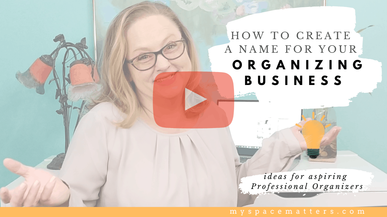 How to Create a Name for your Organizing Business