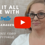 Manage your Organizing Tasks with Trello
