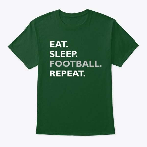 Eat. Sleep. Football. Repeat.