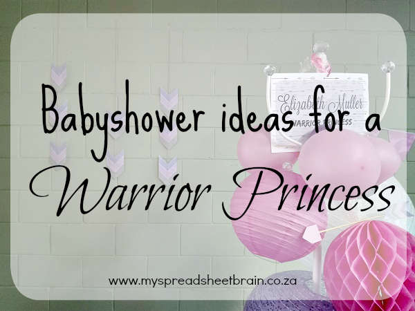 Warrior Princess babyshower
