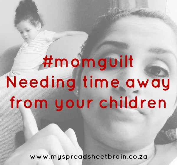 Mom guilt: Needing time away from your children