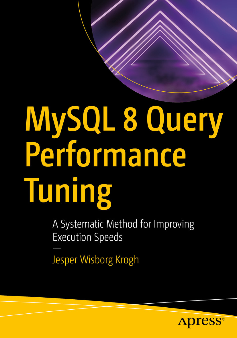 MySQL 8 Query Performance Tuning