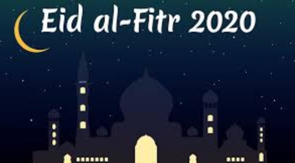 Happy Eid al Fitr 2020 messages And Wishes