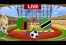 Watch Zambia vs Tanzania Live Streaming