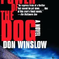 Shotgun Blast From The Past: THE POWER OF THE DOG by Don Winslow
