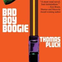 MysteryPeople Review: BAD BOY BOOGIE by Thomas Pluck