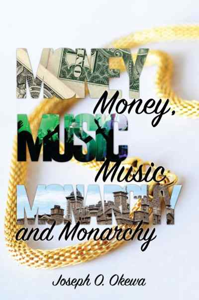 Money, Music, and Monarchy Image