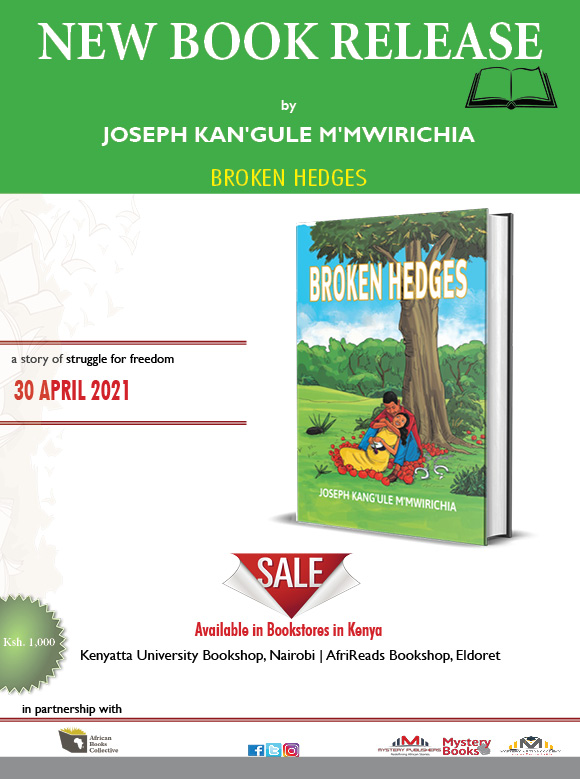 New Book Release | Broken Hedges by Joseph Kang'ule M'Mwirichia