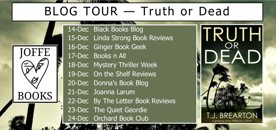 BLOG TOUR BANNER - TRUTH OR DEAD