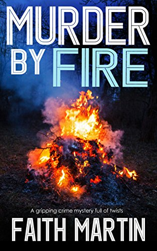 Murder by Fire Faith Martin