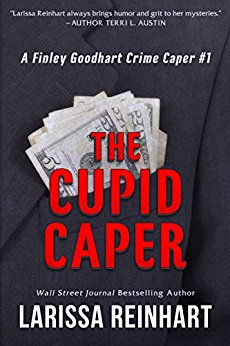The cupid caper Larissa Reinhart