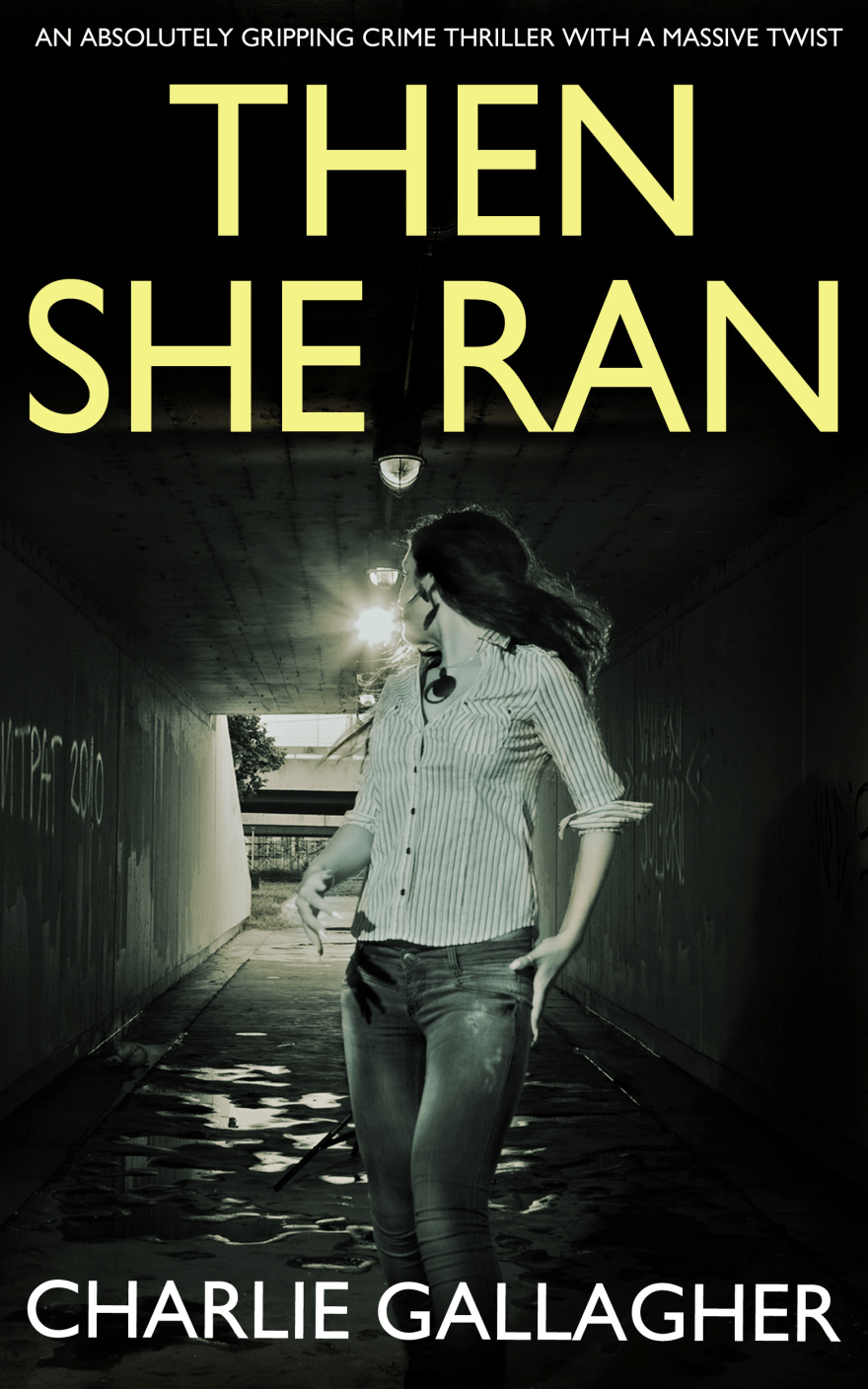 Then She Ran cover png