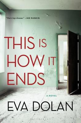 This is how it ends by Eva dolan