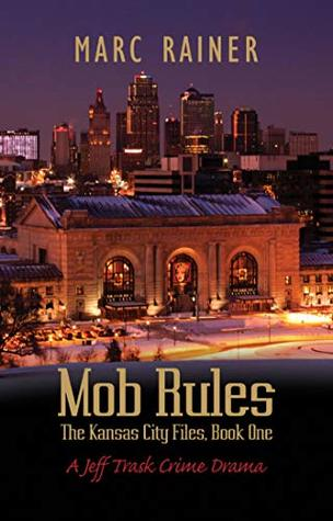 Mob Rules Jeff Trask