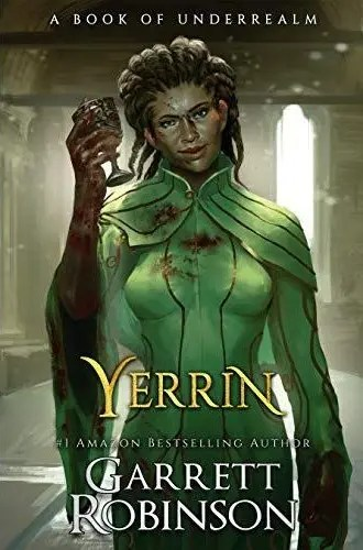 "Book Review: ""Yerrin"" by Garrett Robinson"