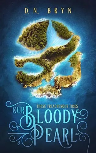 "Book Review: ""Our Bloody Pearl"" by D.N. Bryn"