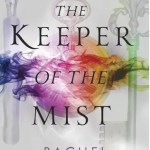 "Cover of ""Keeper of the Mist"" by Rachel Neumeier."