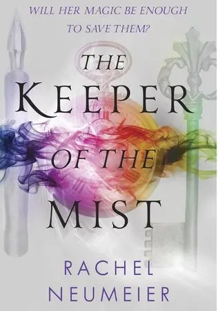 "Book Review: ""Keeper Of The Mist"" by Rachel Neumeier"