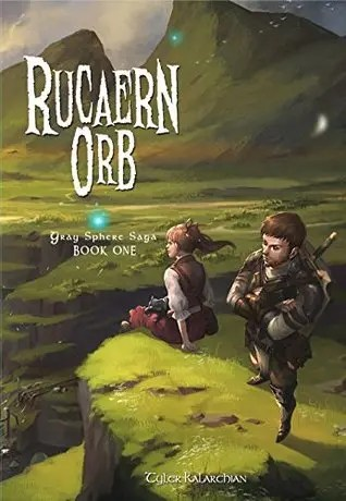 "Book Review: ""Rucaern Orb"" by Tyler Kalarchian"