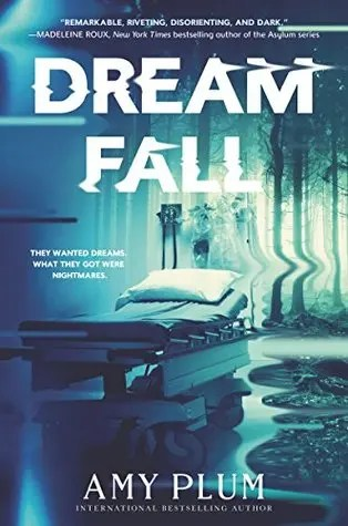 "Book Review: ""Dreamfall"" by Amy Plum"