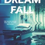 "Cover of the book ""Dreamfall"" by Amy Plum."