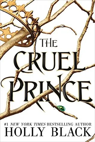 "Book Review: ""The Cruel Prince"" by Holly Black"