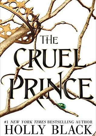"""Book Review: """"The Cruel Prince"""" by Holly Black"""