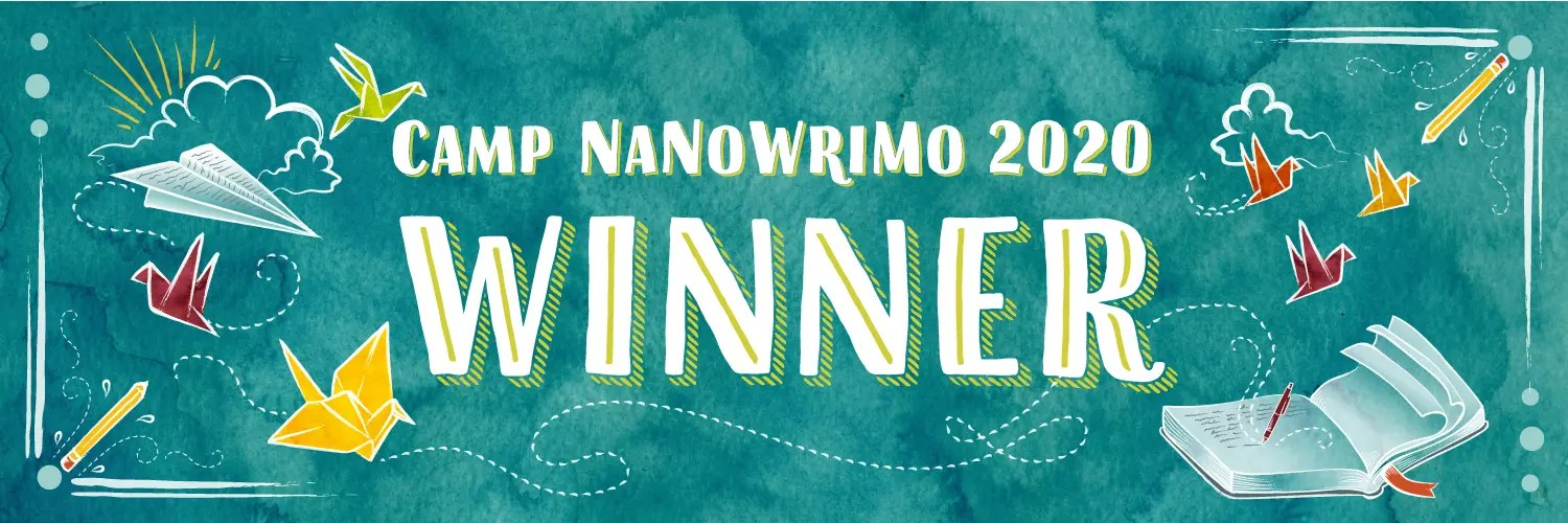 Camp NaNoWriMo April 2020: My journey, and what I learned while writing.