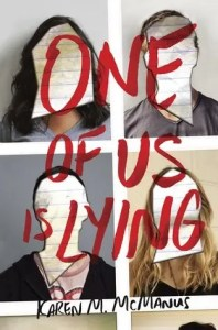 """Cover of """"One Of Us Is Lying"""" by Karen M. McManus."""