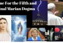 "The Fifth and Final Marian Dogma – The Church's Final Weapon… Is it time for the ultimate ""Hail Mary"" Pass?"