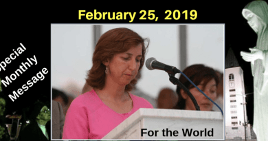 "February 25, 2019 Medjugorje Monthly Message ""It does not matter how old you are…I am still with you, because God permitted me out of love for you."""