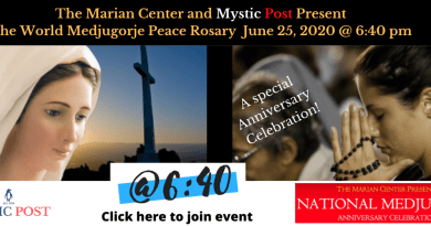 "Presenting – The Medjugorje Peace Project @ 6:40 – Honor and celebrate Our Lady's 39th Anniversary by Praying a ""Peace Rosay"" – A world-wide-event on June 25, 2020. Our Lady is planning on changing the world – Be part of the change- Join event today!"
