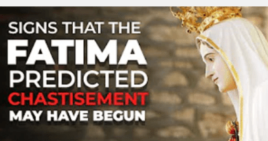 Signs that the Fatima-predicted chastisement may have begun
