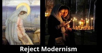 "A Powerful Message for these divided times: ""Our Lady asks us to reject ""Modernism"" – ""fight against temptation and all the evil plans which the devil offers you through modernism."" Mirjana: I do see indications that the events are already in motion."""