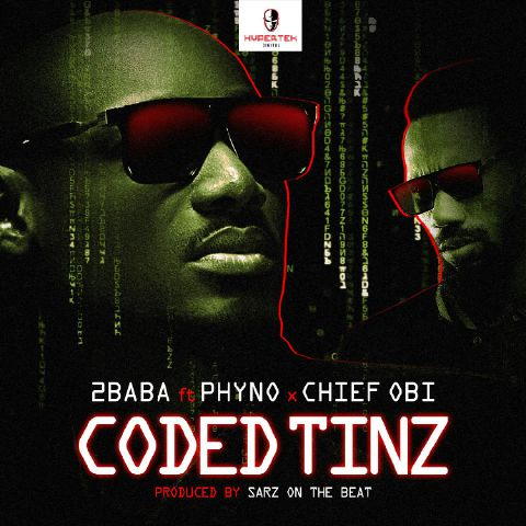 The Legendary 2Baba releases Coded Tinz featuring Phyno & Chief Obi