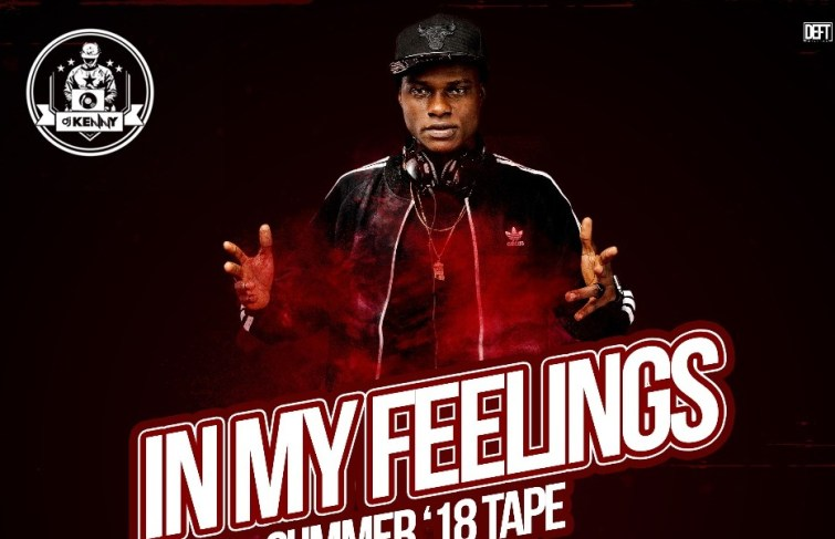 DJ Kenny releases his 2018 Summer Mix Tape titled 'In My Feelings'