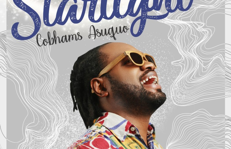 "Cobhams Asuquo Releases New Song ""Starlight"""
