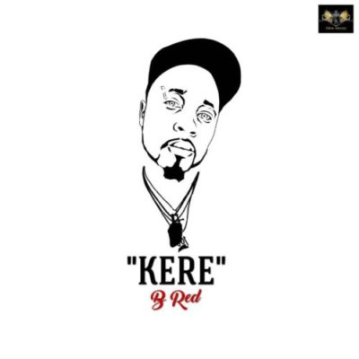 B-Red Drops New Music 'Kere'
